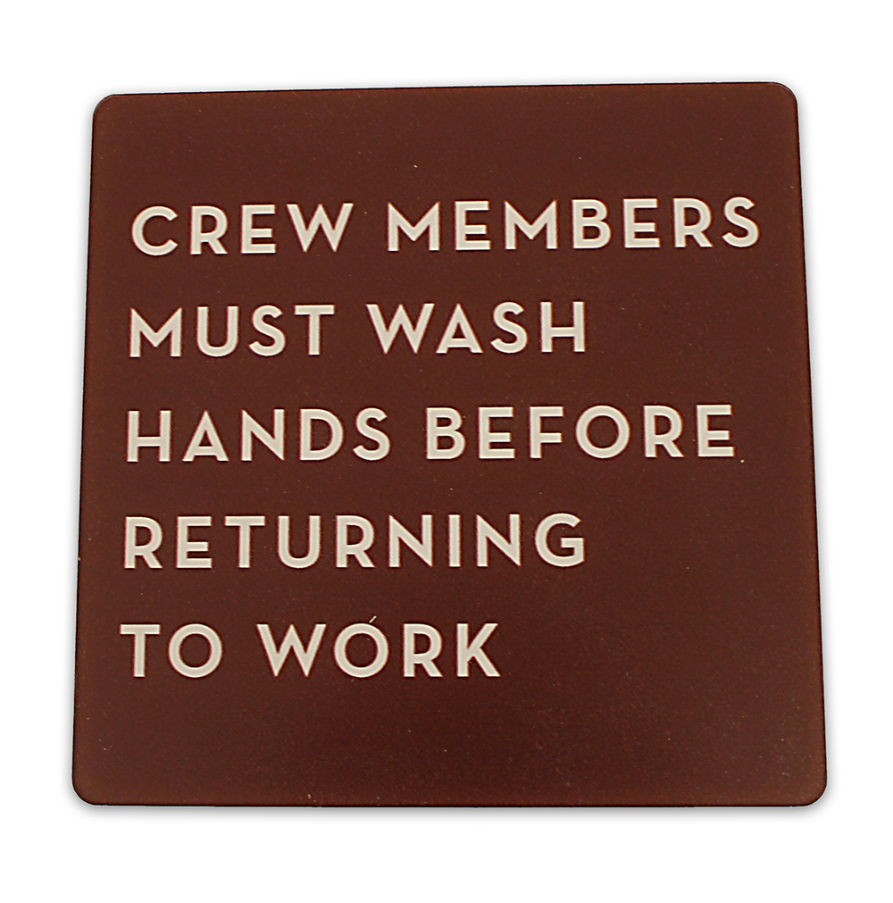 Crew Must Wash Hands Sign